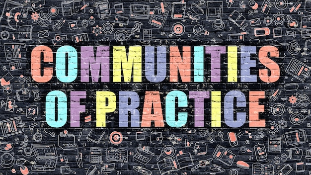 Conceito de comunidades de prática. comunidades de prática desenhadas na parede escura. comunidades de prática em multicolor. comunidades de conceito de prática em estilo doodle moderno.