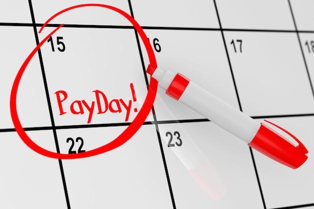 Conceito de dia de pagamento. calendário com marcador vermelho e lembra o close up extremo do sinal do dia de pagamento
