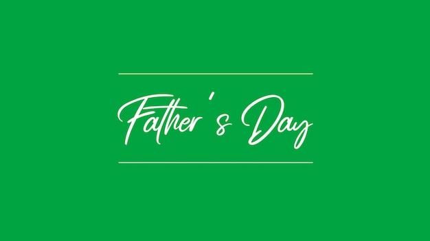 Dia dos pais de texto sobre fundo verde de moda e minimalismo. estilo de ilustração 3d elegante e luxuoso para negócios e modelo corporativo