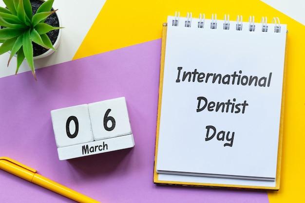 Dia internacional do dentista em março no calendário