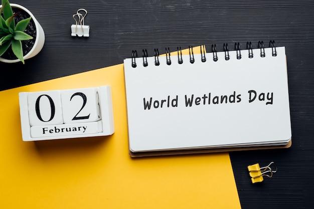Dia mundial das zonas úmidas de fevereiro de calendário do mês de inverno.
