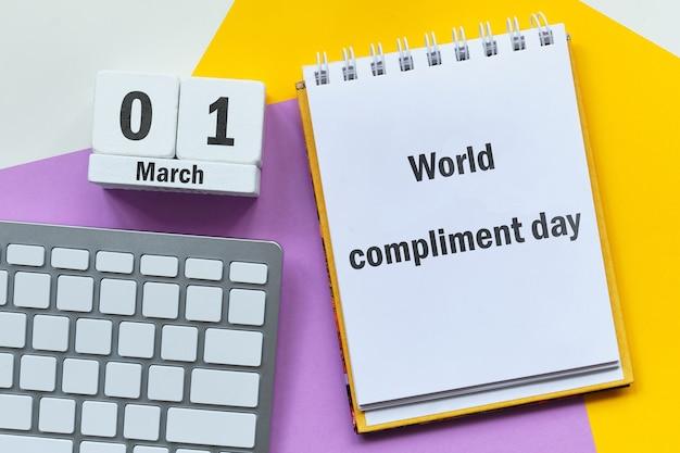 Dia mundial do elogio de março do calendário do mês da primavera.