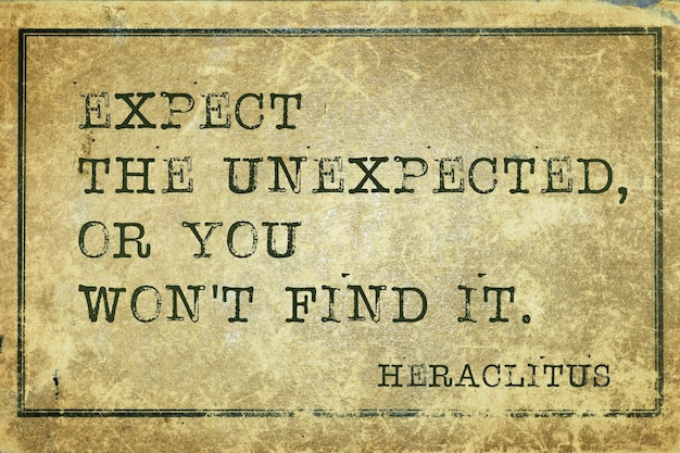 Espere o inesperado, ou você não o encontrará - citação do filósofo grego heráclito impressa em papelão vintage grunge