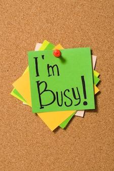 Estou ocupado !