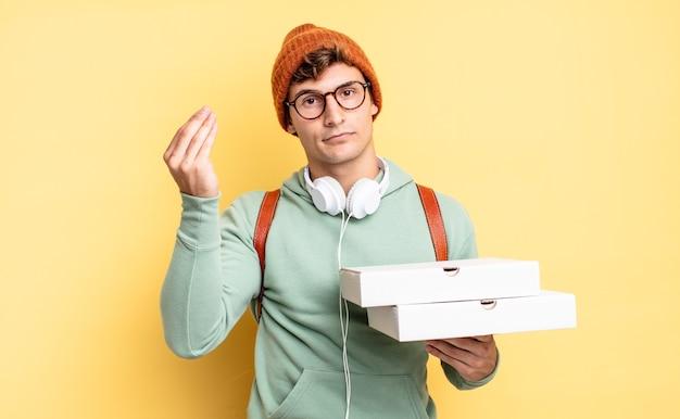 Fazer capice ou gesto de dinheiro, mandando você pagar suas dívidas !. conceito de pizza