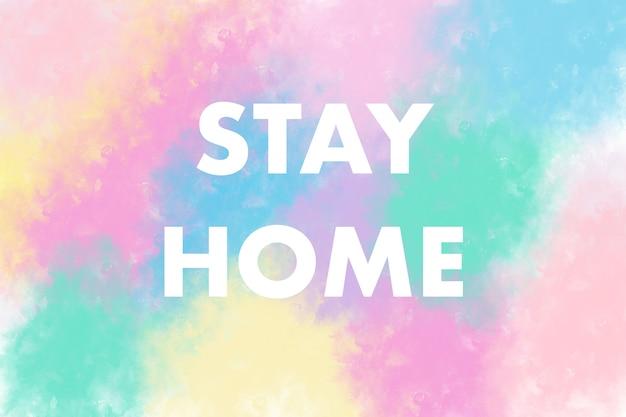 Fique em casa abstrato colorido