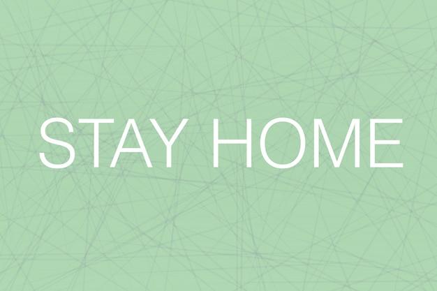 Fique em casa abstrato verde