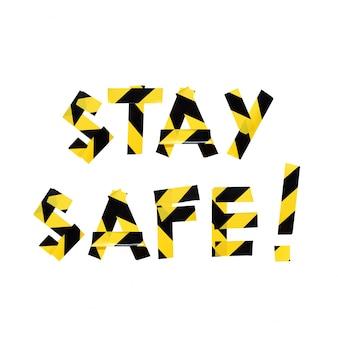 Fique seguro amarelo preto aviso fita da polícia