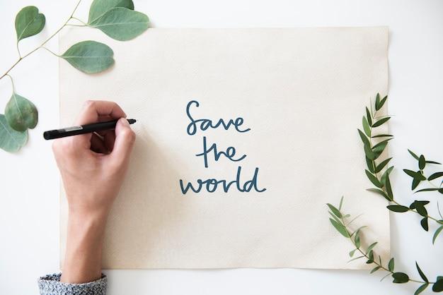 Frase salve o mundo na decoração de plantas