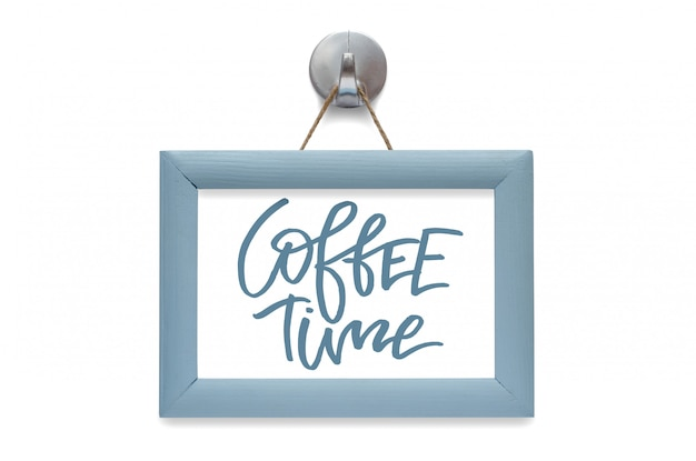 Hora do café. caligrafia moderna. citação motivacional