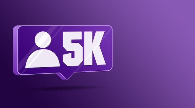 Ícone 5 mil seguidores em redes sociais, balão de fala em vidro 3d