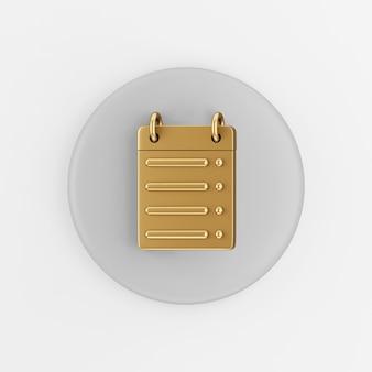 Ícone de linha reta do calendário dourado. botão chave redondo cinza de renderização 3d, elemento interface ui ux.