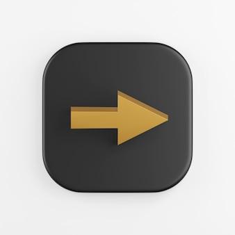 Ícone de seta para a direita de ouro. renderização 3d do botão de chave quadrado preto, elemento interface ui ux.