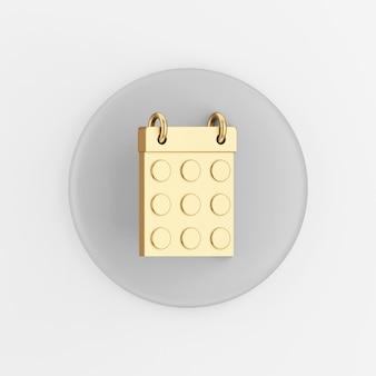 Ícone dourado do calendário de data redonda. botão chave redondo cinza de renderização 3d, elemento interface ui ux.