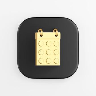 Ícone dourado do calendário de data redonda. renderização 3d do botão de chave quadrado preto, elemento interface ui ux.