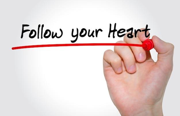 Inscrição de escrita à mão siga seu coração
