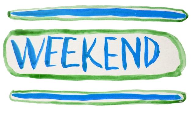 Letras de mão com aquarelas de fim de semana. estilização de um letreiro de néon, a palavra fim de semana