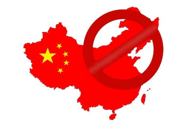 Mapa da china com a bandeira e o sinal de proibição de vermelho sobre um fundo branco. renderização 3d