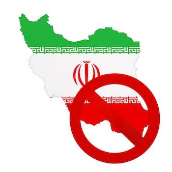 Mapa do irã com bandeira e sinal de proibição de vermelho sobre um fundo branco. renderização 3d
