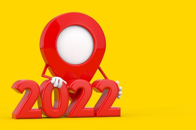Mascote de personagem de pino de ponteiro de mapa com sinal de ano novo de 2022 em um fundo amarelo. renderização 3d