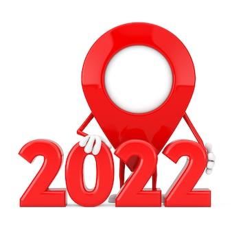 Mascote de personagem de pino de ponteiro de mapa com sinal de ano novo de 2022 em um fundo branco. renderização 3d