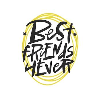 Melhores amigos para sempre letras citação escova caligrafia manuscrita tipografia do dia da amizade
