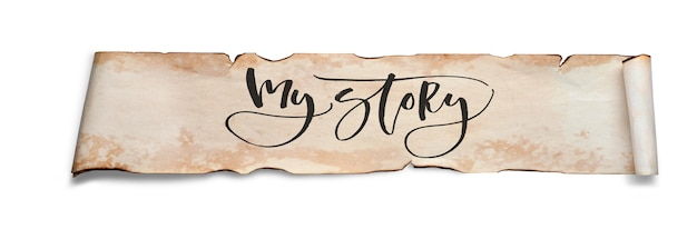 Minha história. inscrição manuscrita em um rolo de papel velho. isolado no branco.