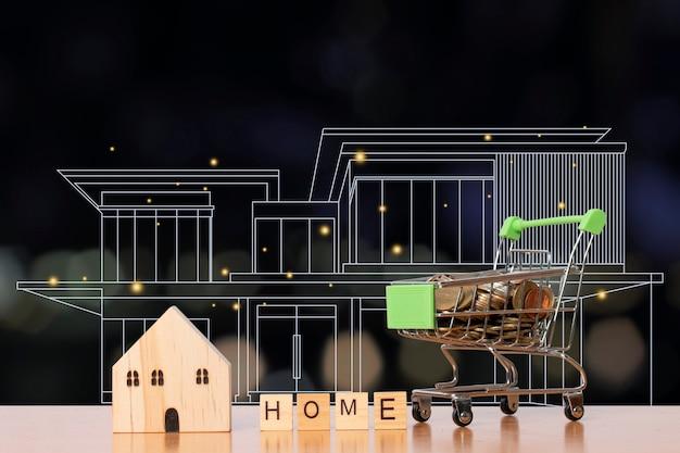 Moedas no carrinho de compras com uma casa modelo de madeira e a palavra casa feita de blocos de madeira e esboço da casa.