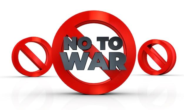 Não ao sinal de guerra isolado na renderização de ilustração 3d fundo branco