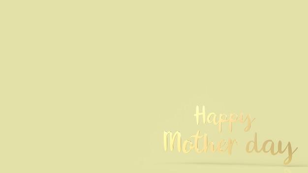 O texto dourado feliz dia das mães em fundo amarelo para o conceito de dia das mães renderização em 3d