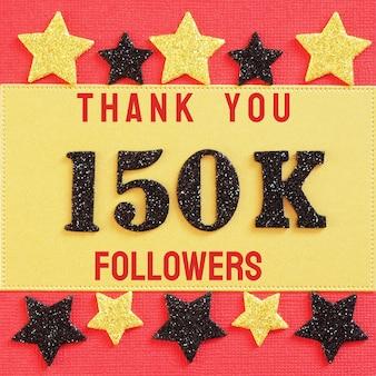 Obrigado 150k, 150000 seguidores. mensagem com números brilhantes pretos em vermelho e dourado