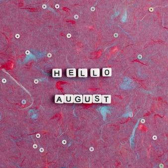Olá agosto, citação com miçangas