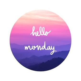 Olá rotulação de segunda-feira na paisagem