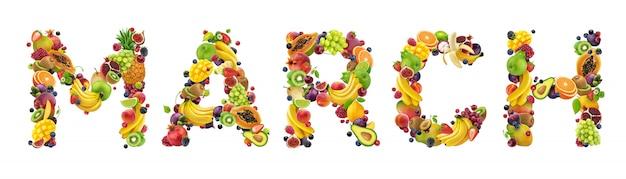 Palavra de março feita de diferentes frutas e bagas
