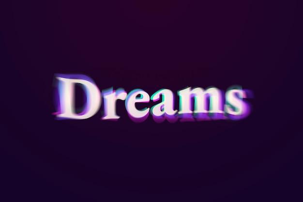 Palavra de sonhos em tipografia de texto anáglifo