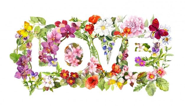 Palavra floral amor (flores, grama, ervas). carta em aquarela.