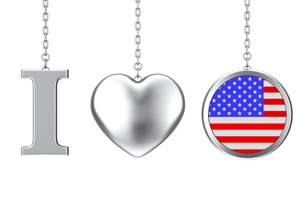 Pendurado por corrente, eu amo os eua assinar como coração de prata e distintivo com a bandeira americana em um fundo branco. renderização 3d