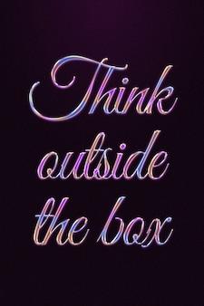 Pense fora da caixa, citação em estilo cromado com relevo colorido