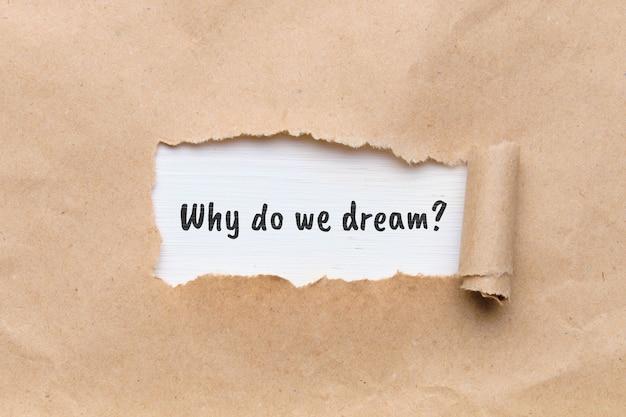 Pergunta popular em psicologia - por que sonhamos.