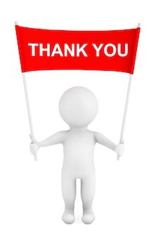 Pessoa 3d com banner de cartaz de sinal de agradecimento nas mãos sobre um fundo branco. renderização 3d
