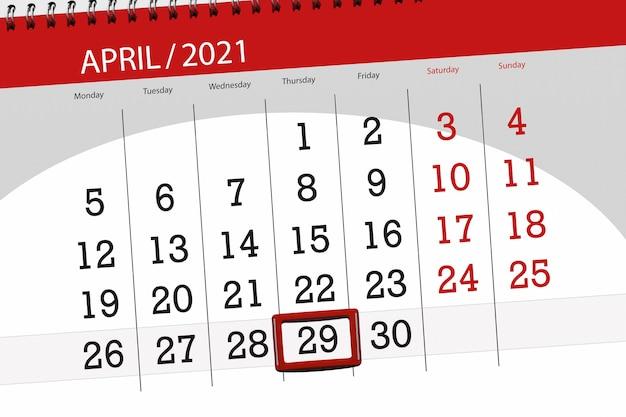 Planejador de calendário para o mês de abril de 2021, prazo final dia, 29, quinta-feira.