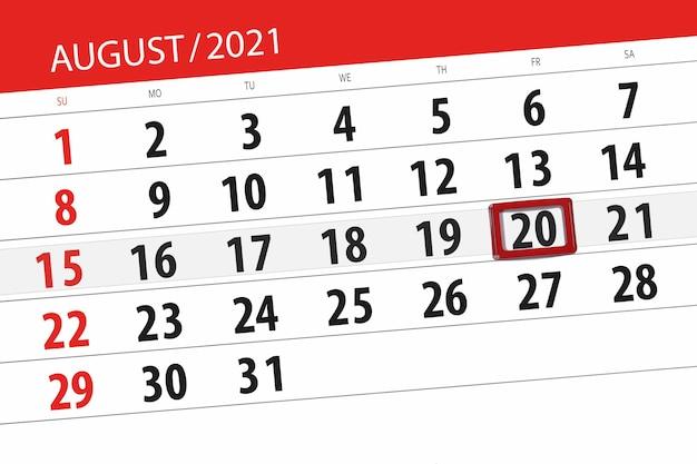 Planejador de calendário para o mês de agosto de 2021, prazo final dia, 20, sexta-feira.