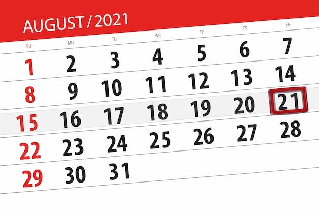 Planejador de calendário para o mês de agosto de 2021, prazo final dia 21, sábado.