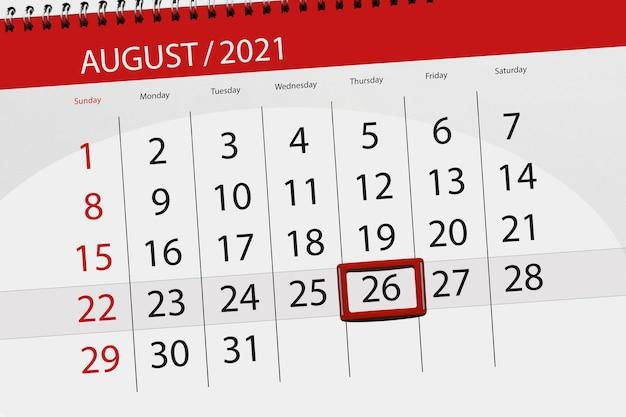 Planejador de calendário para o mês de agosto de 2021, prazo final dia, 26, quinta-feira. Foto Premium