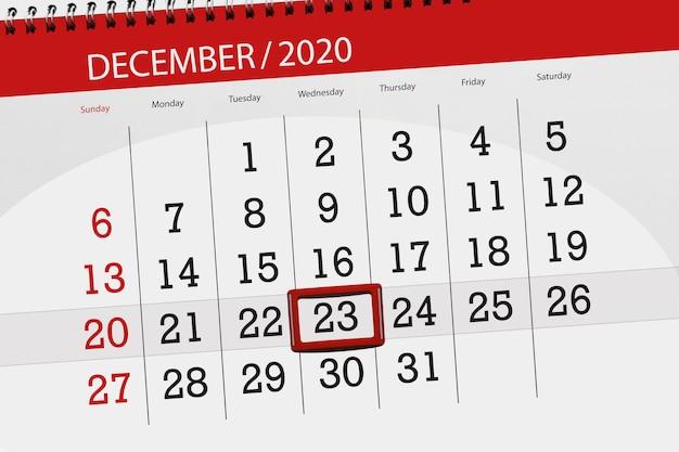 Planejador de calendário para o mês de dezembro de 2020, prazo final dia 23, quarta-feira.