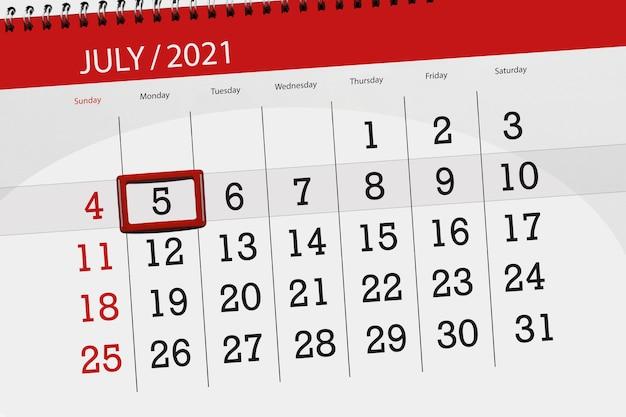 Planejador de calendário para o mês de julho de 2021, deadline day, 5, segunda-feira.