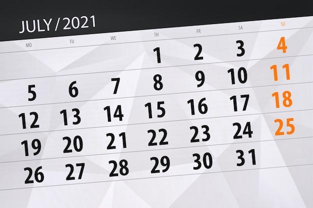 Planejador de calendário para o mês de julho de 2021, dia do prazo final.