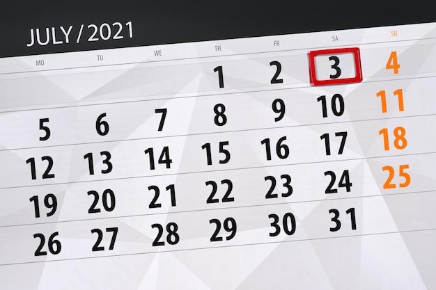 Planejador de calendário para o mês de julho de 2021, prazo dia, 3, sábado.