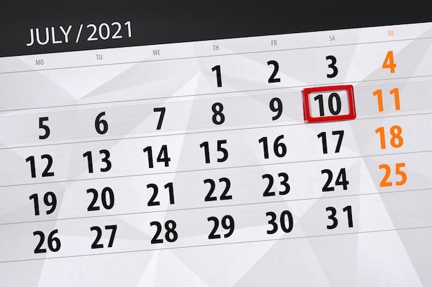 Planejador de calendário para o mês de julho de 2021, prazo final dia, 10, sábado.