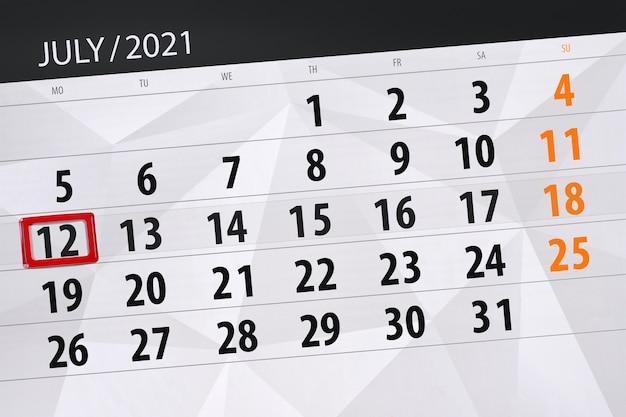 Planejador de calendário para o mês de julho de 2021, prazo final dia, 12, segunda-feira.